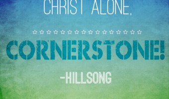 Scripture and a Song – Cornerstone