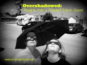 OVERSHADOWED: Thoughts form a Reluctant Eclipse Chase