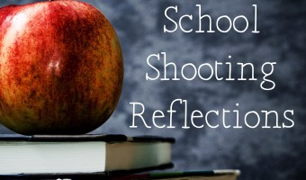 Guns, Minds, and Hearts: School Shooting Reflections