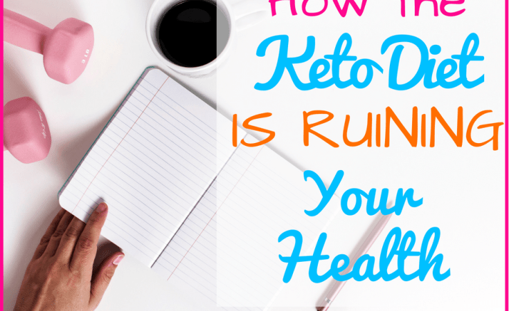 Keto Diet Plan is Ruining Your Health
