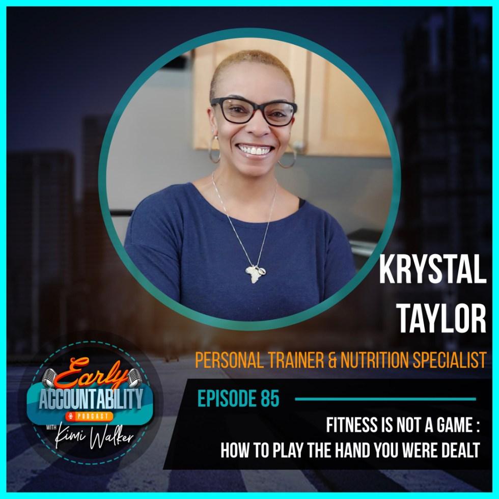 Krystal Taylor Early Accountability Podcast Flyer