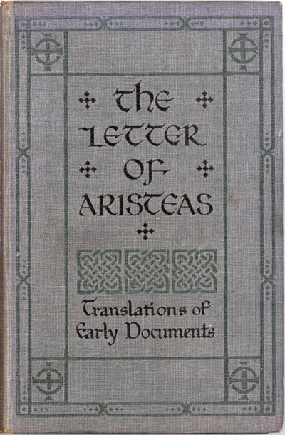 Henry St. John Thackeray [1869?-1930], The Letter of Aristeas