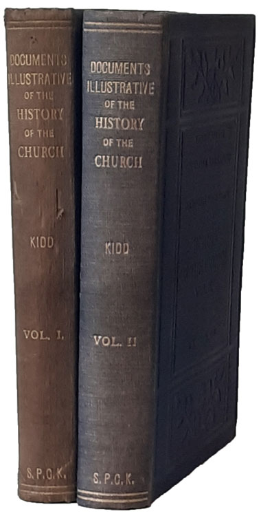 Beresford James Kidd [1863-1948], Document Illustrative of the History of the Church, 2 Vols.