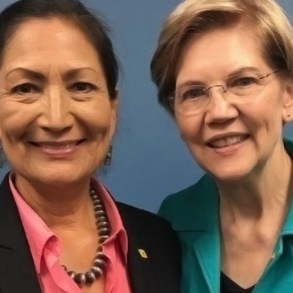 Rep Deb Haaland and Sen Elizabeth Warren