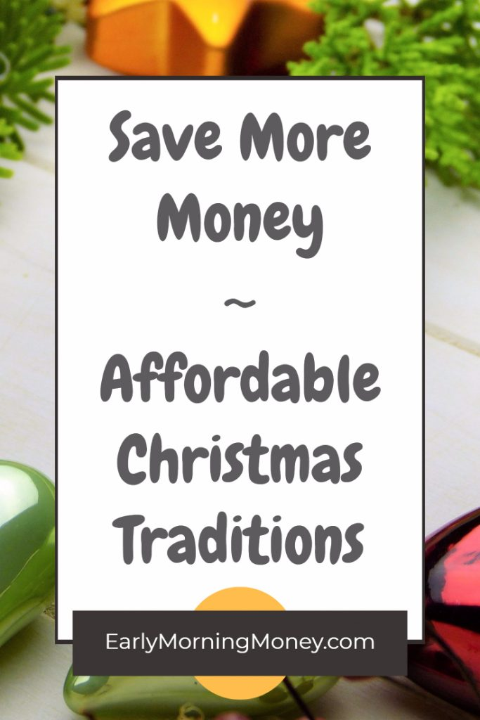 Save more money this Christmas! Easy and affordable Christmas traditions for your family!