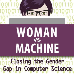woman looking over computer. Title: woman vs machine - closing the gender gap in computer science