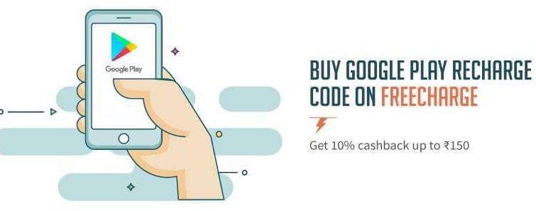 Freecharge – Get 10% Cashback On Purchasing Googleplay Recharge Code