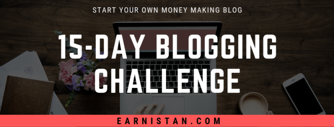 Blogging Challenge by Earnistan.com