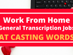 Work From Home General Transcription Jobs at CastingWords