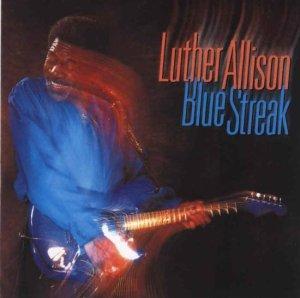 Luther Allison Blue Streak