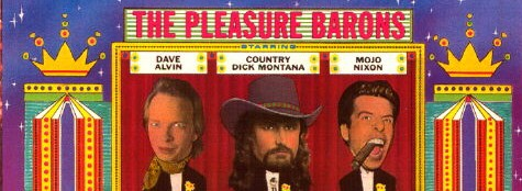 The Pleasure Barons' Mojo Nixon promises to catapult Country Dick to the bar