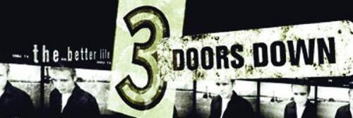 "3 Doors Down thank Superman for ""Kryptonite"" and God for The Better Life"