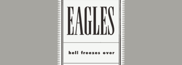 Album review: The Eagles, Hell Freezes Over (1994)