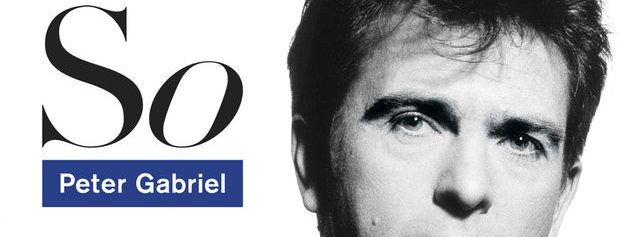 Album review: Peter Gabriel, So (1986)