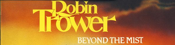 Album review: Robin Trower, Beyond the Mist (1986)