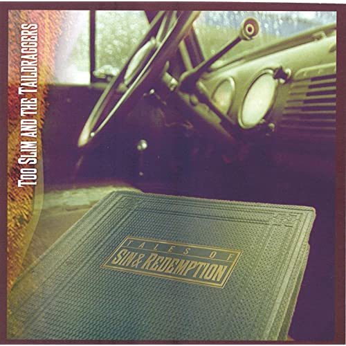 Album review: Too Slim and the Taildraggers, Tales of Sin & Redemption (2004)