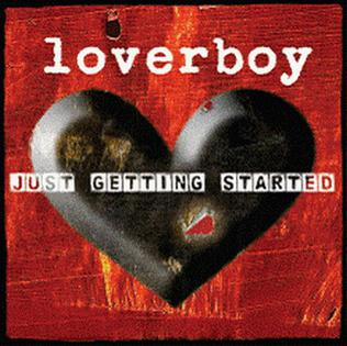 Album review: Loverboy, Just Getting Started (2007)