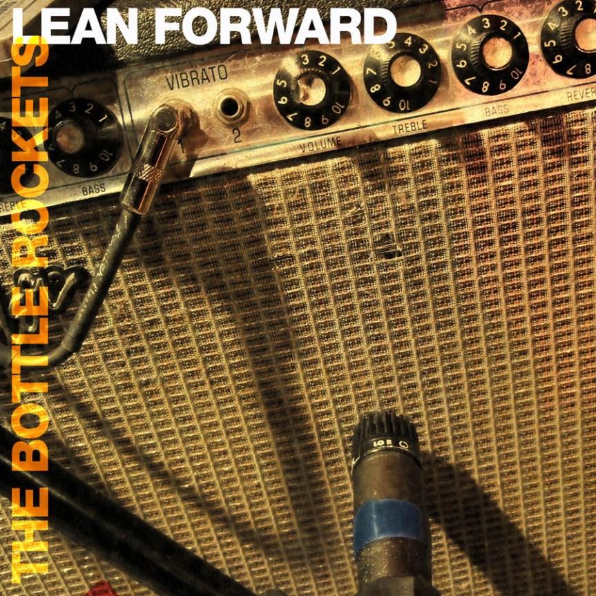 Album review: The Bottle Rockets, Lean Forward (2009)