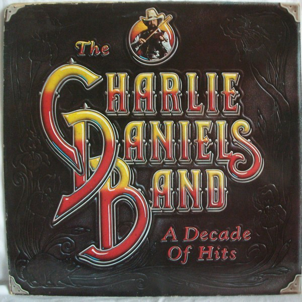 Album review: The Charlie Daniels Band, A Decade of Hits (1983)