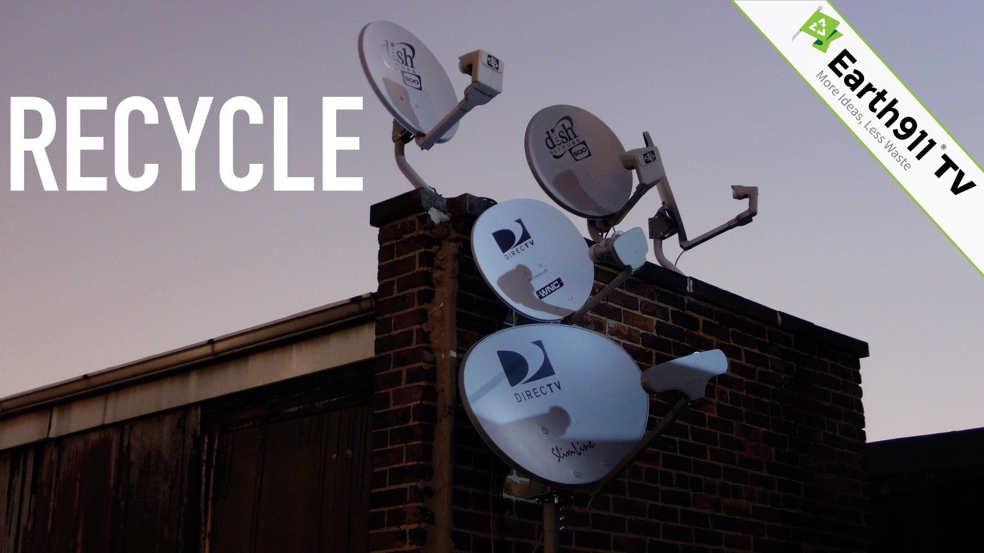 Earth911TV How To Recycle Your Satellite Dish