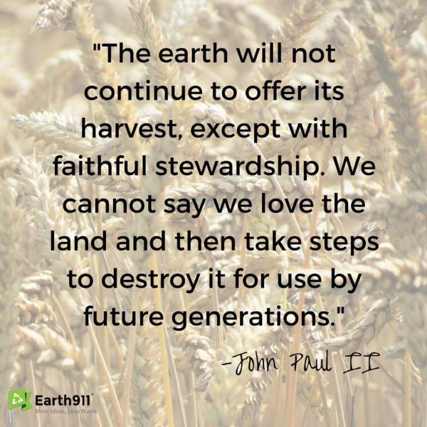 This environmental quote is a great reminder of our stewardship over the Earth. We have a duty to take care of it.