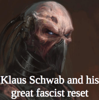 Klaus Schwab and his great fascist reset. By winter oak