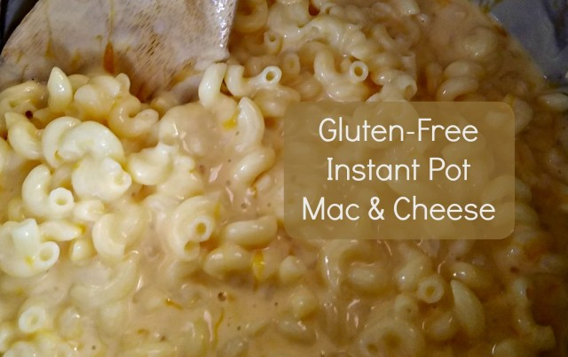 Gluten-Free Instant Pot Mac & Cheese