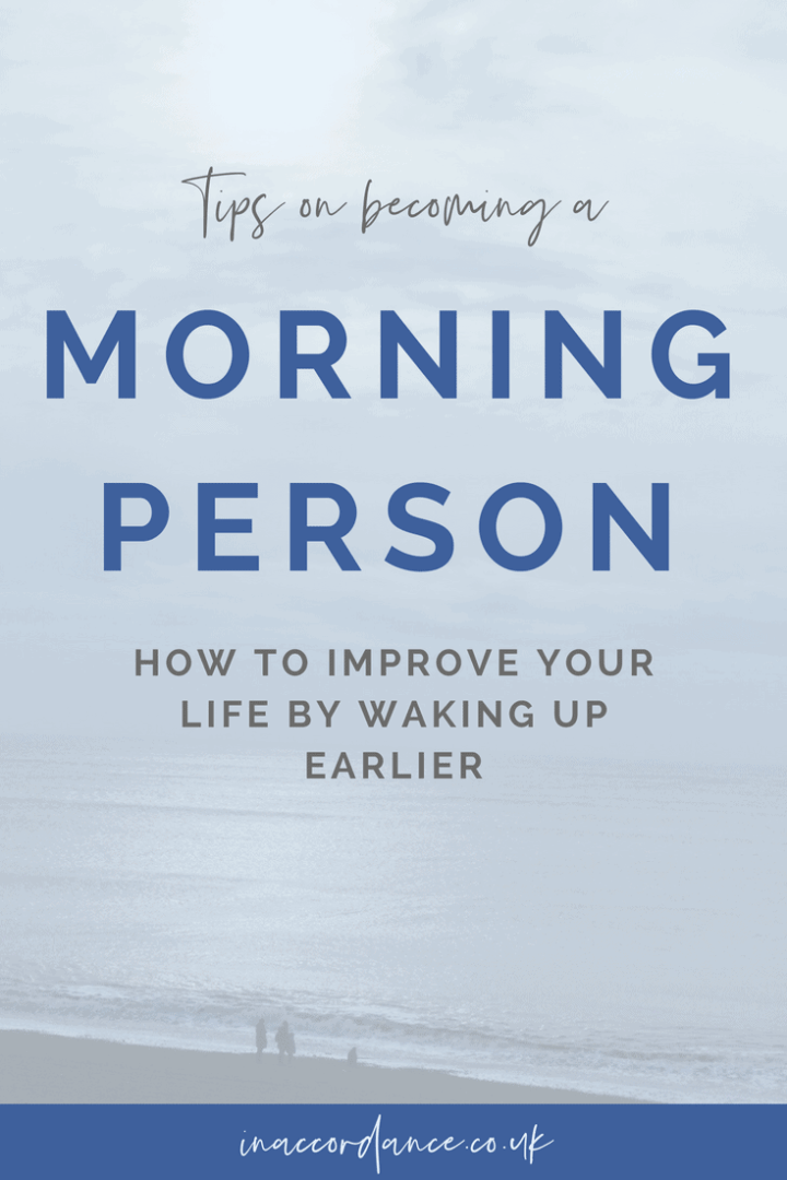 Tips on becoming a morning person - improve your life by waking up early