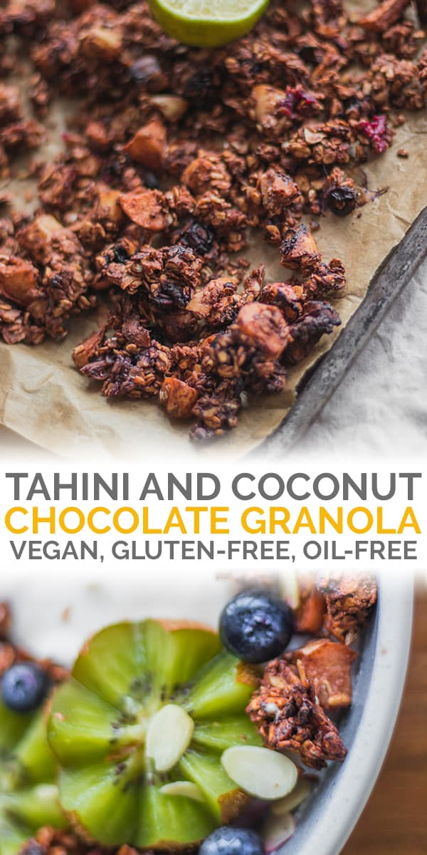 tahini and coconut chocolate granola vegan gluten-free oil-free Pinterest