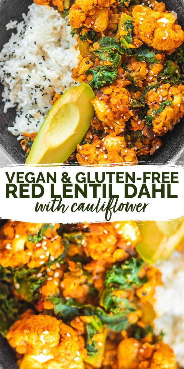 Vegan red lentil cauliflower Dahl Pinterest