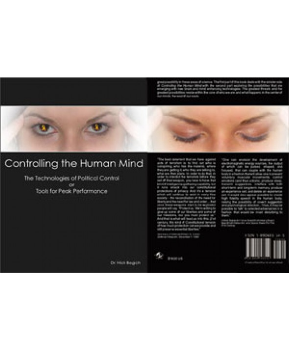 BOOK Controlling the Human Mind : The Technologies of Political Control or Tools for Peak Performance