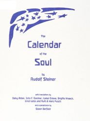 The Calendar of the Soul - Compilation - Anthroposophy, By Rudolf Steiner,  Inner Work, Waldorf Books - The BEarth Institute