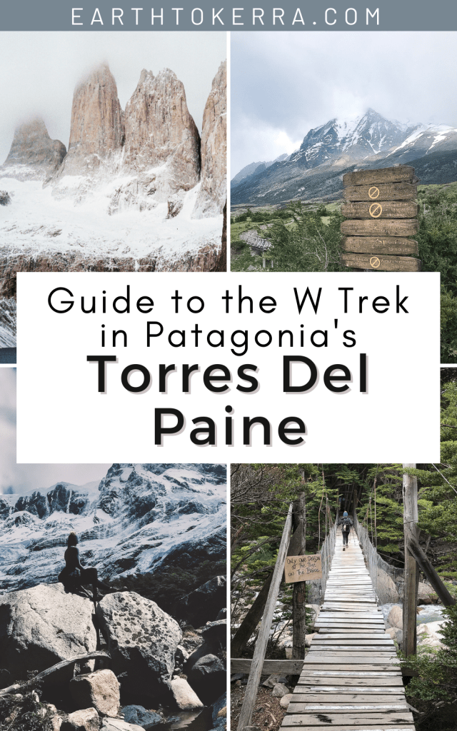 Beginner's Guide to Patagonia's Famous W Trek in Torres Del Paine