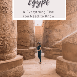 Everything you need to know before visiting Egypt