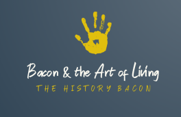 Bacon & the Art of Living 1
