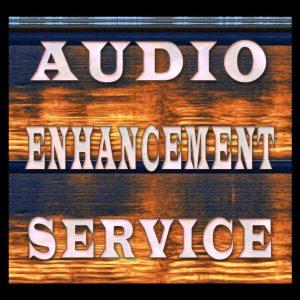 Audio Enhancement Services