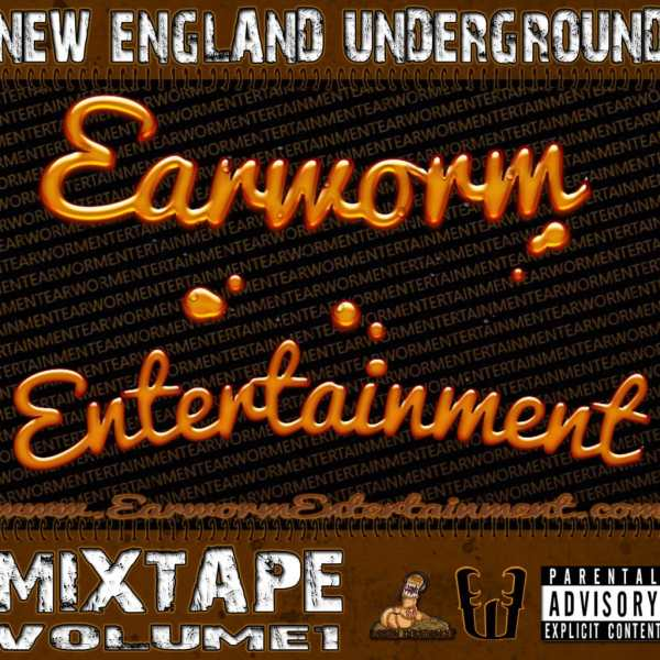 Earworm Entertainment – Mixtape Volume 1