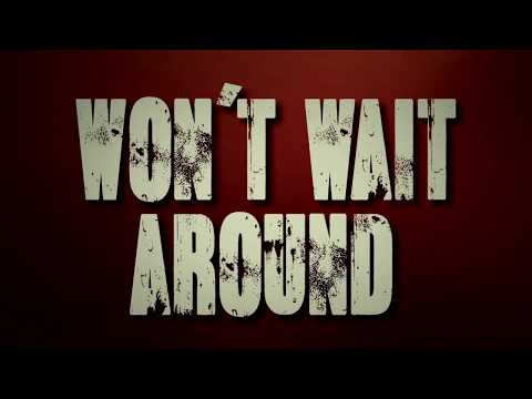 """Won't Wait Around"" w/ Slaine, Suspect. Northern Minded & Rite Hook"