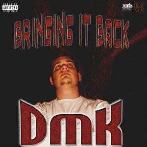 DMK - Bringing It Back
