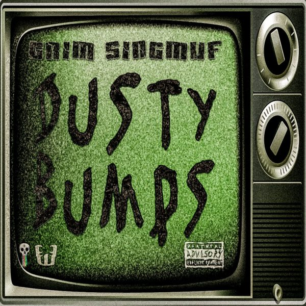 Grim Singmuf – Dusty Bumps + Sound Design