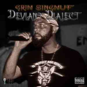 Grim Singmuf – Deviant Dialect