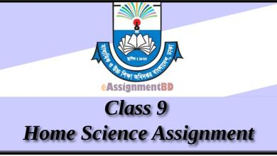 Class 9 Home Science Assignment