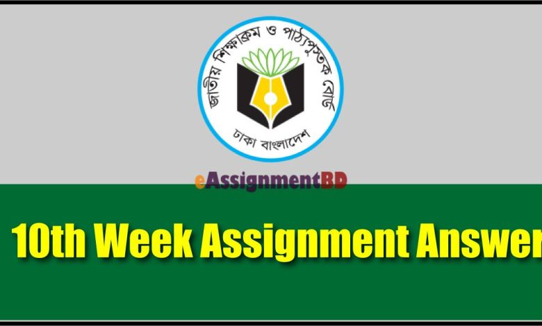 10th week assignment