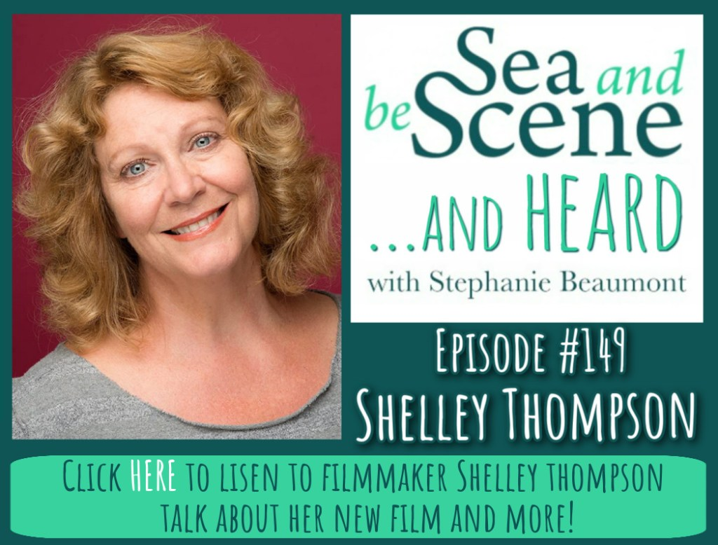 Shelley Thompson on SEA AND BE SCENE And HEARD