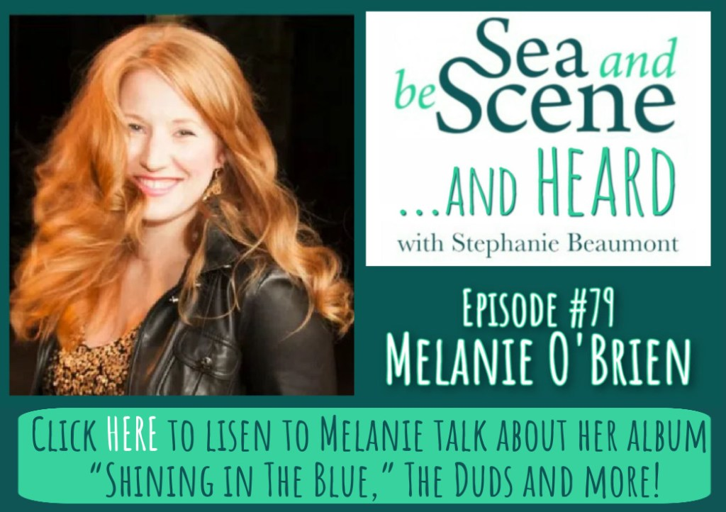 Melanie O'Brien on SEA AND BE SCENE And HEARD