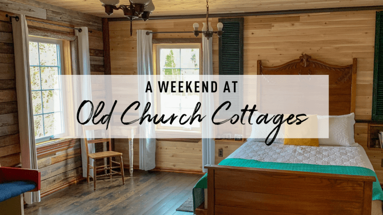 A Weekend at Old Church Cottages