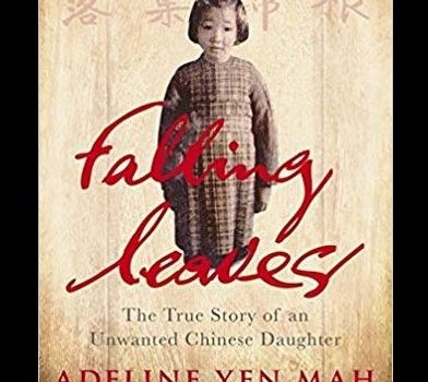 "EDWI Bookclub 28 November 2018 **Date Change**- ""Falling Leaves"" by Adeline Yen Mah"