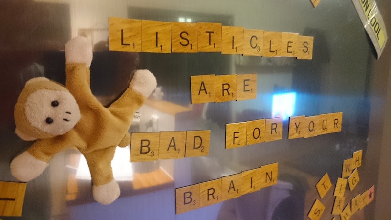 Scrabble fridge magnets spelling out 'Listicles are bad for your brain'