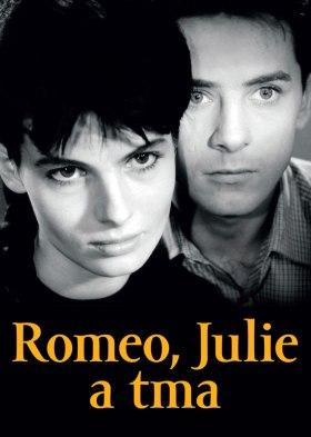 Romeo, Julie a tma (Romeo, Juliet and Darkness)