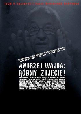 Andrzej Wajda: Róbmy zdjęcie! (Andrzej Wajda: Let's Shoot!)